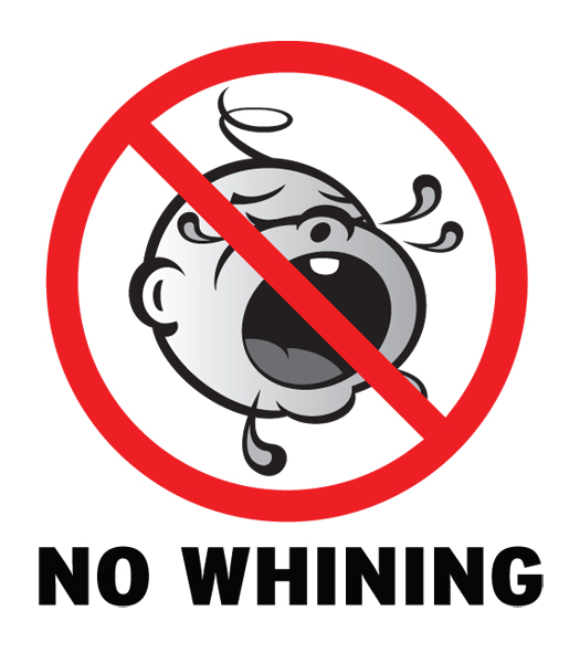No Whining | The Career Forge